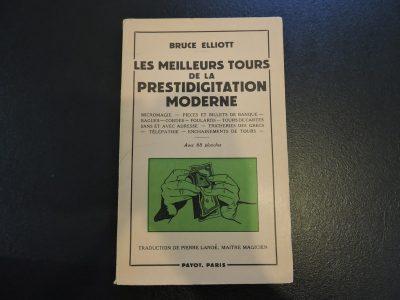 PAYOT Les meilleurs tours de la prestidigitation moderne Bruce Elliott Edition 1957