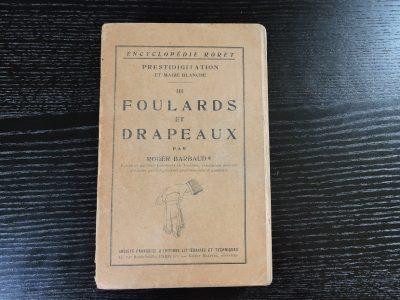Encyclopédie Roret Tome III Foulards et Drapeaux Roger Barbaud Edition 1933