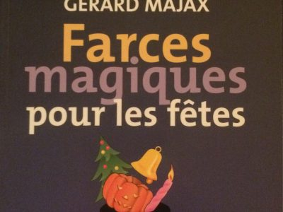 Farces Magiques pour les fêtes Gérard Majax