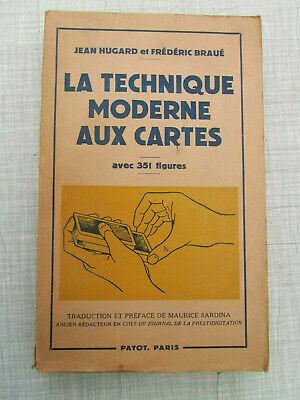 La technique moderne aux cartes Hugard et Braué Edition originale 1955 Payot