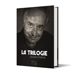La Trilogie - Jacques Delord