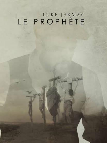 RECHERCHE : LE PROPHETE DE LUKE JERMAY