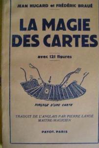 La magie des cartes Hugard et Braué Payot Edition 1951